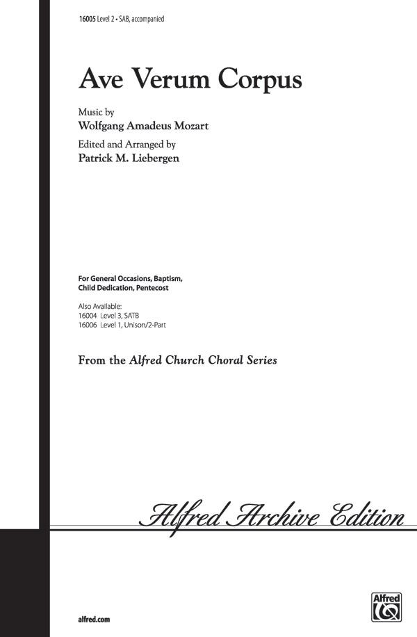 Ave Verum Corpus : SAB : Patrick Liebergen : Wolfgang Amadeus Mozart : Sheet Music : 00-16005 : 038081130248