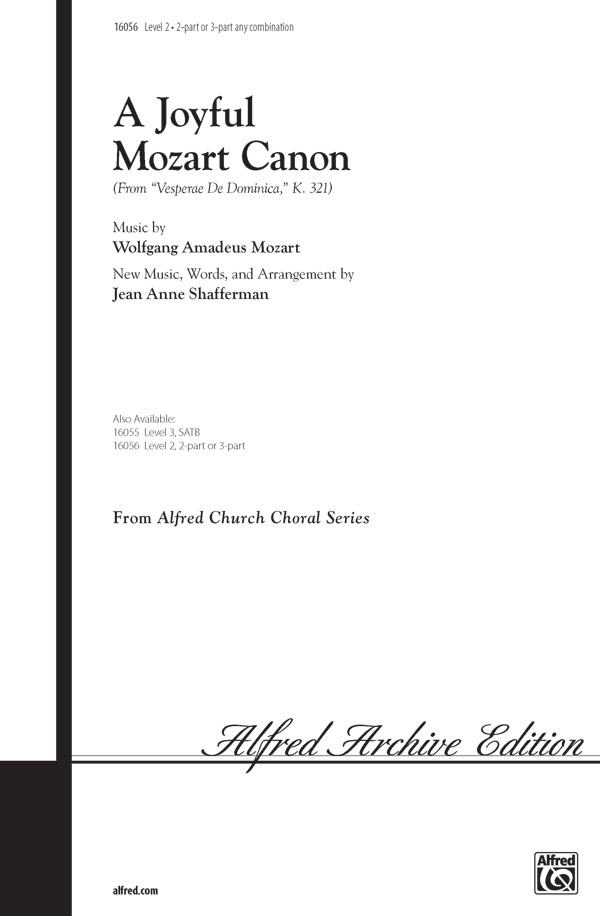 A Joyful Mozart Canon (from <i>Vesperae de Dominica,</i> K. 321 : 2-Part : Jean Anne Shafferman : Wolfgang Amadeus Mozart : Songbook : 00-16056 : 038081130866