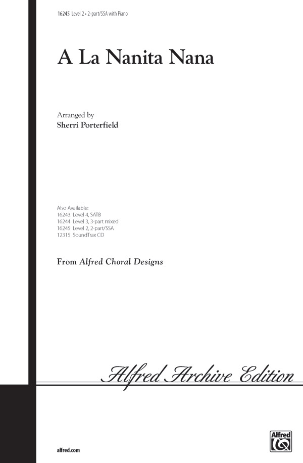 A La Nanita Nana : 2-Part / SSA : Sherri Porterfirld : Sheet Music : 00-16245 : 038081131672