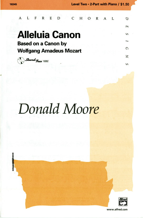 Alleluia Canon : 2-Part : Donald Moore : Wolfgang Amadeus Mozart : Sheet Music : 00-16345 : 038081142340