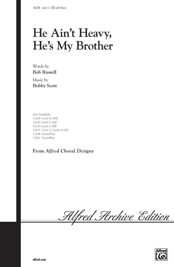 He Ain't Heavy, He's My Brother : TBB : Jay Althouse : Sheet Music : 00-16370 : 038081142692