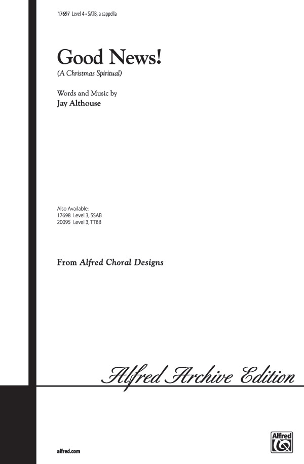 Good News! : SATB : Jay Althouse : Sheet Music : 00-17697 : 038081157375