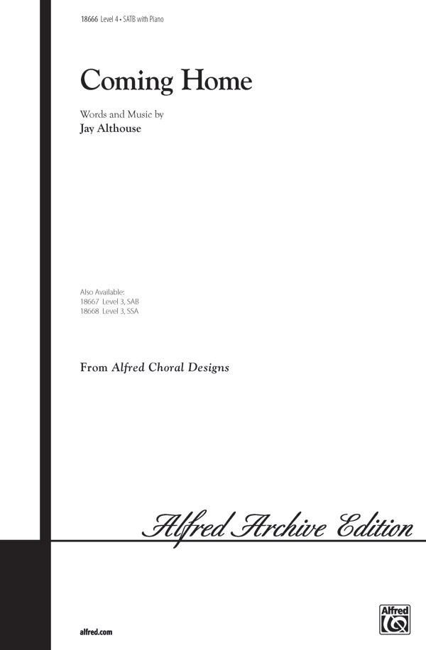 Coming Home : SATB : Jay Althouse : Jay Althouse : Sheet Music : 00-18666 : 038081173061