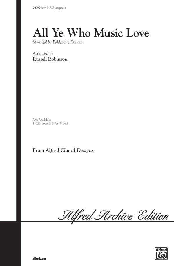 All Ye Who Music Love : SSA : Russell Robinson : Sheet Music : 00-20096 : 038081186603