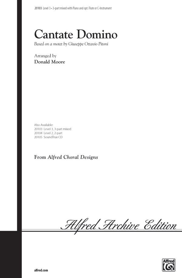 Cantate Domino : 3-Part Mixed : Donald Moore : Giuseppe Pitoni : Sheet Music : 00-20103 : 038081186672