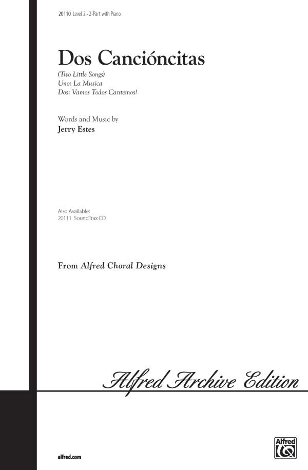 Dos Cancioncitas : 2-Part : Jerry Estes : Jerry Estes : Sheet Music : 00-20110 : 038081186740