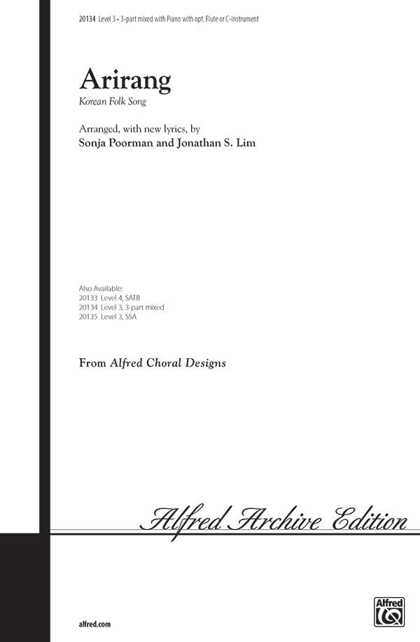 "Arirang (<span style=""color:red;"">Korea</span>n Folk Song) : SAB : Jonathan Lim and Sonja Poorman : Sheet Music : 00-20134 : 038081186986"