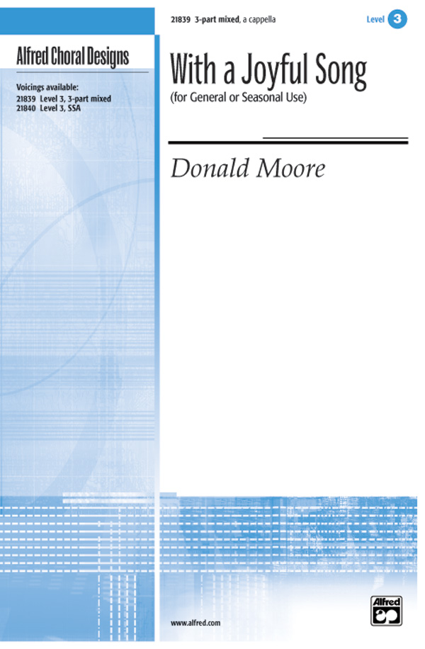 With a Joyful Song : 3-Part : Donald Moore : Donald Moore : Sheet Music : 00-21839 : 038081212302