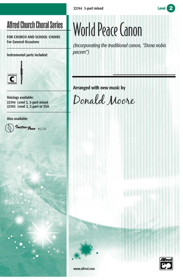 World Peace Canon : 3-Part Mixed : Donald Moore : Sheet Music : 00-22744 : 038081223698