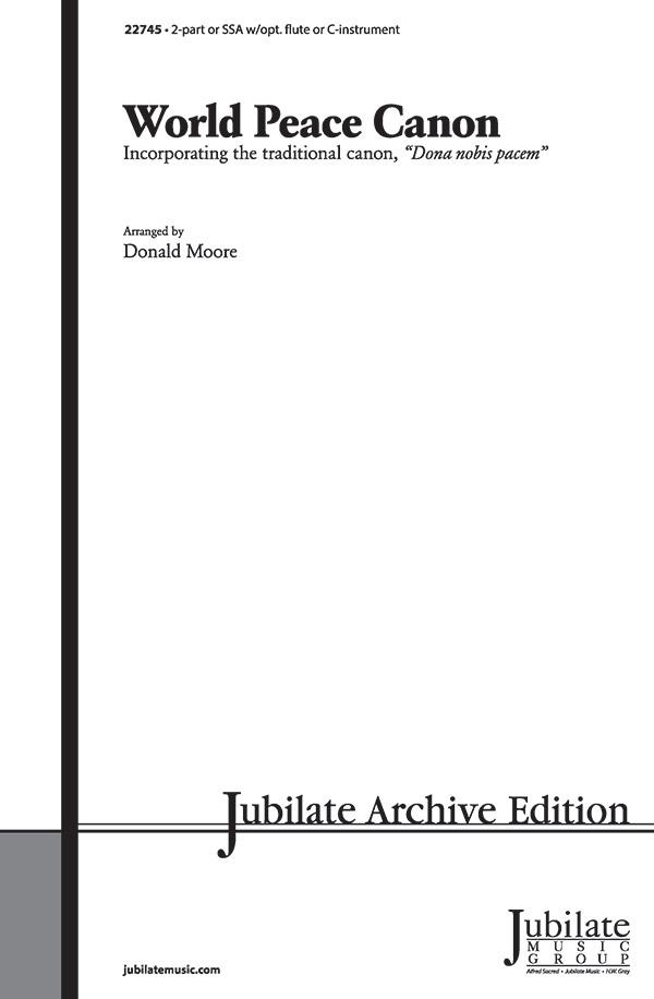 World Peace Canon : 2-Part : Donald Moore : Sheet Music : 00-22745 : 038081223704