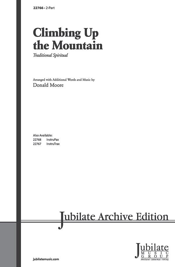 Climbing Up the Mountain : 2-Part : Donald Moore : Sheet Music : 00-22766 : 038081223919