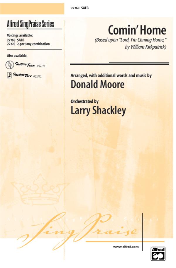 Comin' Home : SATB : Donald Moore : Sheet Music : 00-22769 : 038081223940