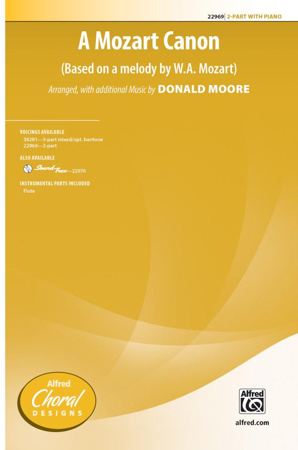 A Mozart Canon : 2-Part : Donald Moore : Wolfgang Amadeus Mozart : Sheet Music : 00-22969 : 038081221526