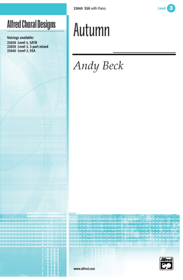 Autumn : SSA : Andy Beck : Andy Beck : Sheet Music : 00-23040 : 038081222240
