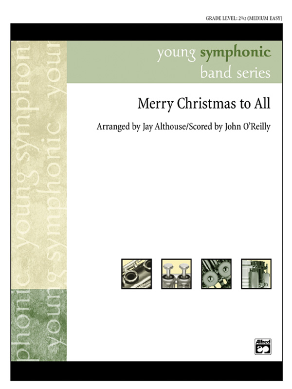 Merry Christmas To All A Medley Of Carols Concert Band Conductor Score Parts
