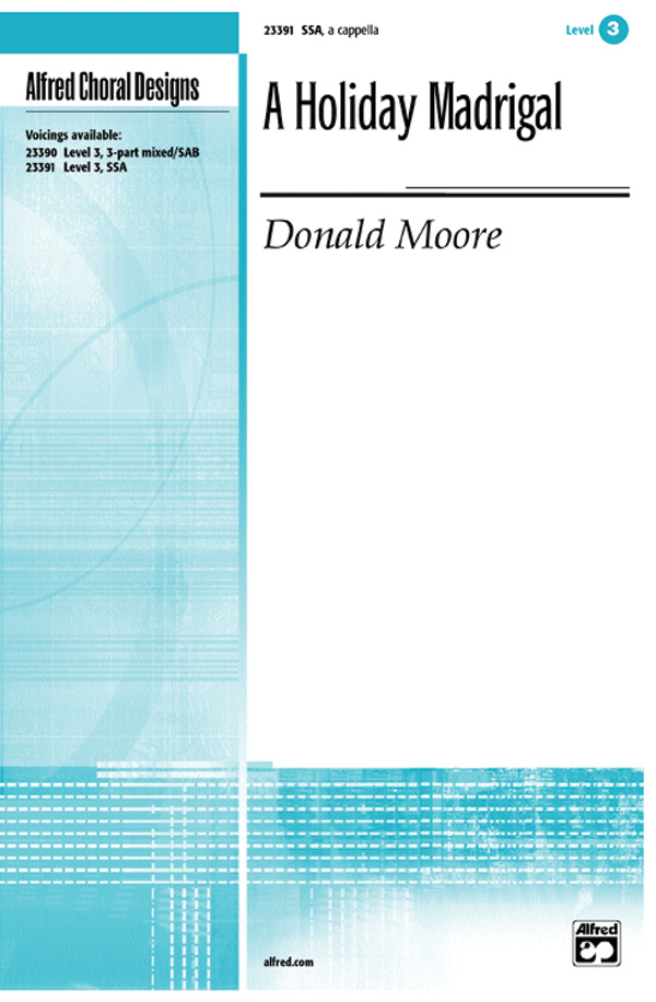 A Holiday Madrigal : SSA : Donald Moore : Sheet Music : 00-23391 : 038081223292
