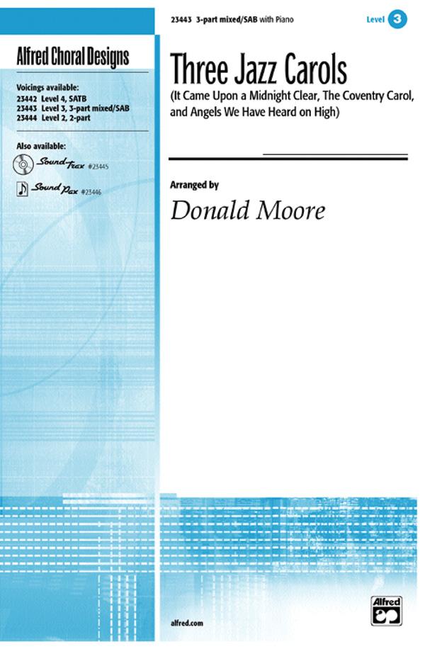 Three Jazz Carols : SAB : Donald Moore : Sheet Music : 00-23443 : 038081237671