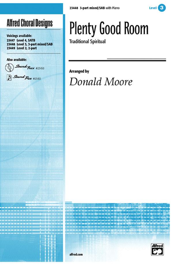 Plenty Good Room : SAB : Donald Moore : Sheet Music : 00-23448 : 038081237725
