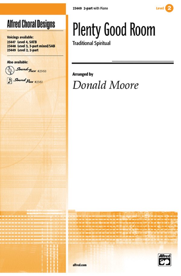 Plenty Good Room : 2-Part : Donald Moore : Sheet Music : 00-23449 : 038081237732