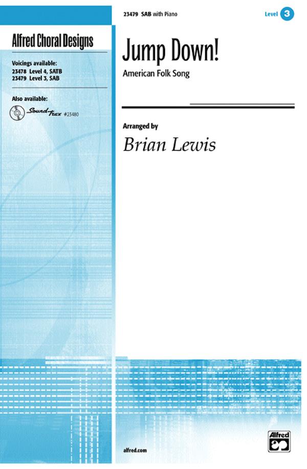 Jump Down! : SAB : Brian Lewis : Sheet Music : 00-23479 : 038081238036