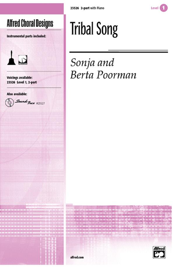 Tribal Song : 2-Part : Sonja Poorman : Sonja Poorman : Sheet Music : 00-23526 : 038081238517