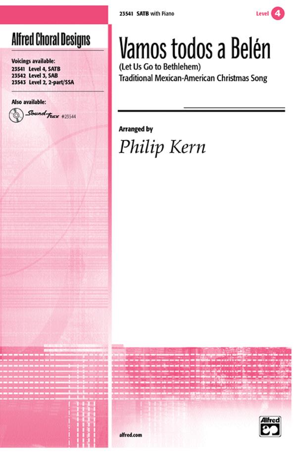 Vamos todos a Belen (Let Us Go to Bethlehem) : SATB : Philip Kern : Sheet Music : 00-23541 : 038081238647