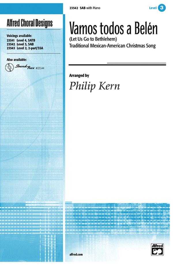 Vamos todos a Belen (Let Us Go to Bethlehem) : SAB : Philip Kern : Sheet Music : 00-23542 : 038081238654