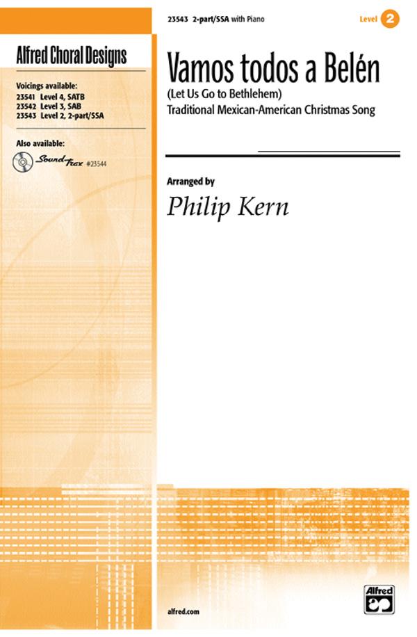 Vamos todos a Belen (Let Us Go to Bethlehem) : SSA : Philip Kern : Sheet Music : 00-23543 : 038081238661