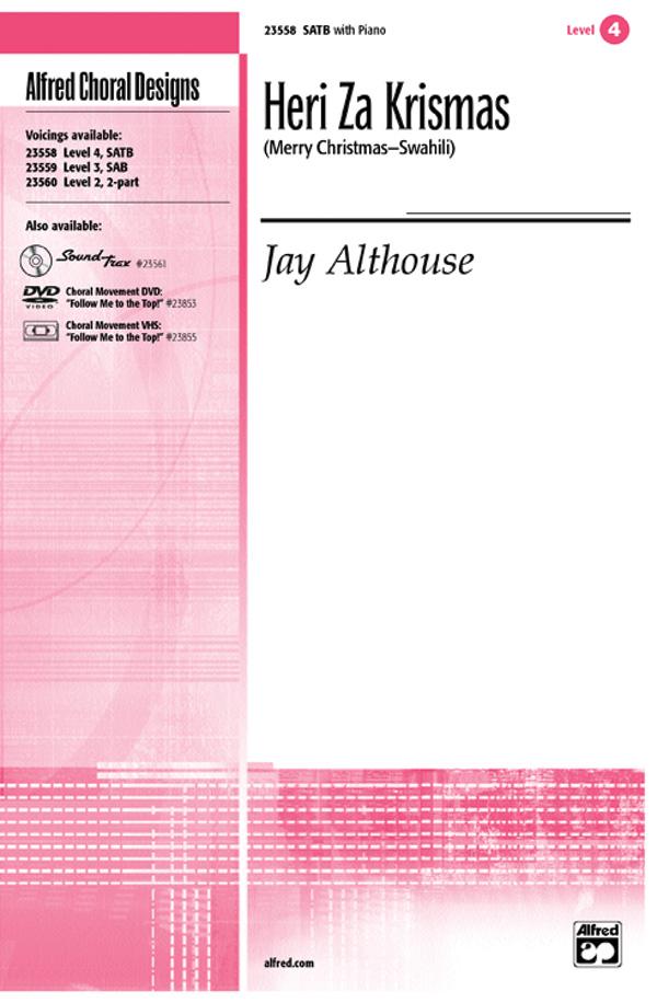 Heri Za Krismas (Merry Christmas -- Swahili) : SATB : Jay Althouse : Sheet Music : 00-23558 : 038081238814