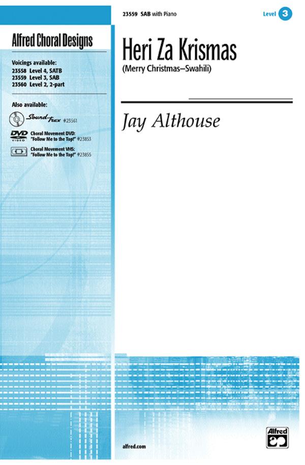 Heri Za Krismas (Merry Christmas -- Swahili) : SAB : Jay Althouse : Jay Althouse : Sheet Music : 00-23559 : 038081238821