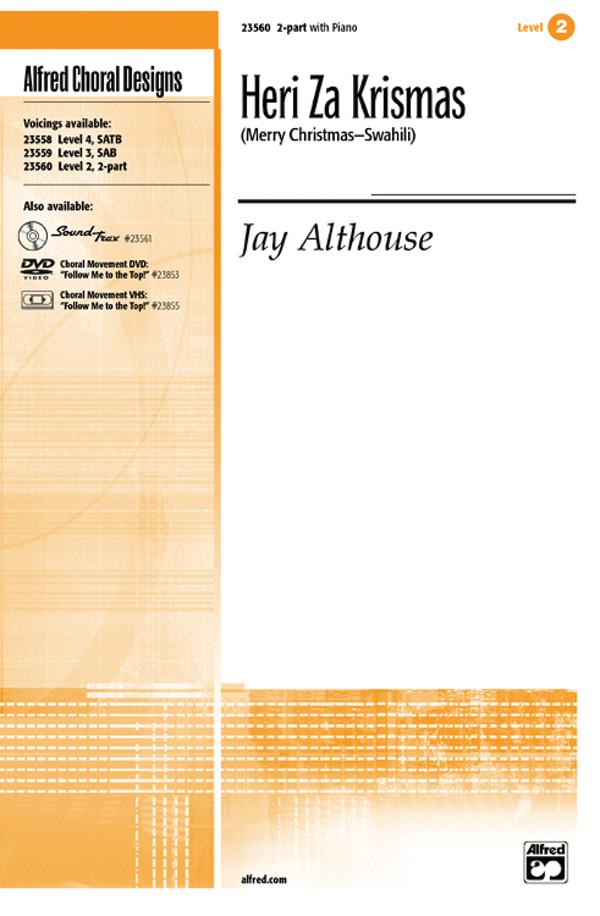 Heri Za Krismas (Merry Christmas -- Swahili) : 2-Part : Jay Althouse : Jay Althouse : Sheet Music : 00-23560 : 038081238838