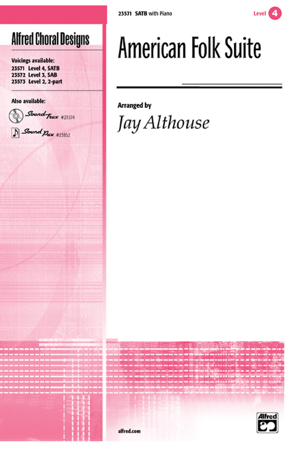 American Folk Suite : SATB : Jay Althouse : Sheet Music : 00-23571 : 038081238944