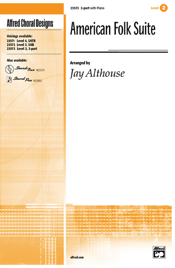 American Folk Suite : 2-Part : Jay Althouse : Sheet Music : 00-23573 : 038081238968