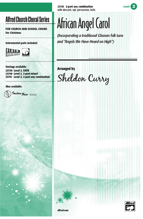 African Angel Carol : 2-Part : Sheldon Curry : Sheet Music : 00-23741 : 038081237077