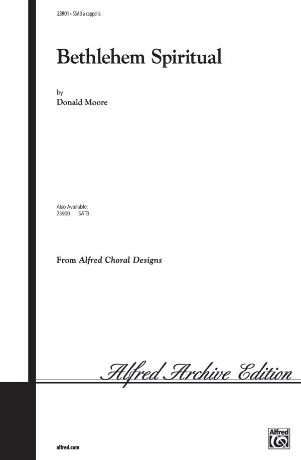 Bethlehem Spiritual : SSAB : Donald Moore : Donald Moore : Sheet Music : 00-23901 : 038081260297