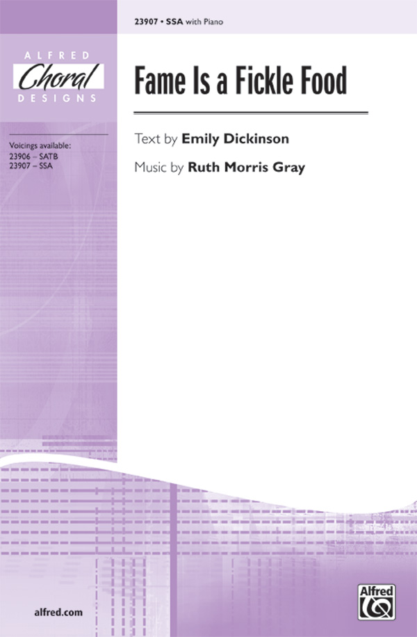 Fame Is a Fickle Food : SSA : Ruth Morris Gray : Ruth Morris Gray : Sheet Music : 00-23907 : 038081260358
