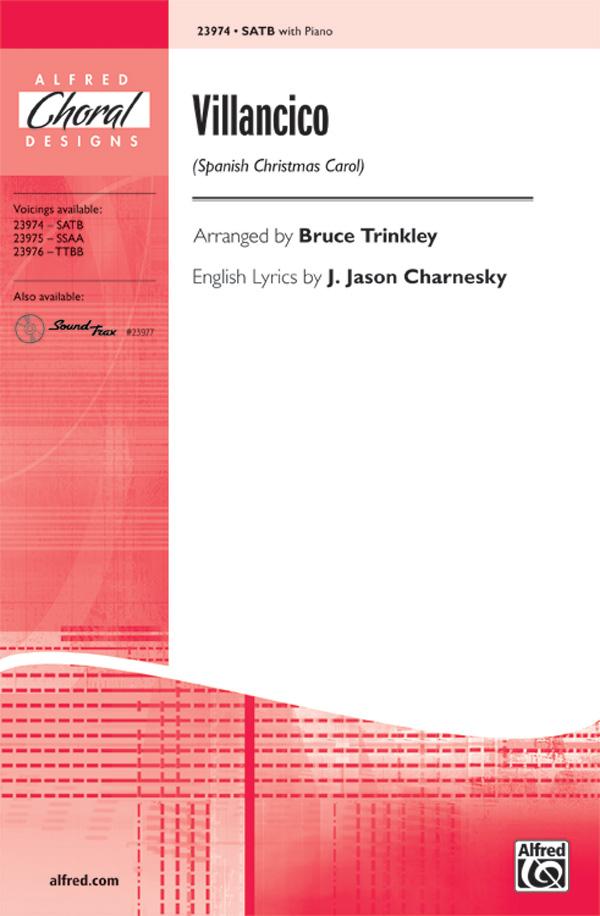 Villancico : SATB : Bruce Trinkley : Sheet Music : 00-23974 : 038081260839