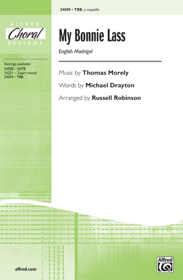My Bonnie Lass : TBB : Russell Robinson : Thomas Morley : Sheet Music : 00-24009 : 038081261188