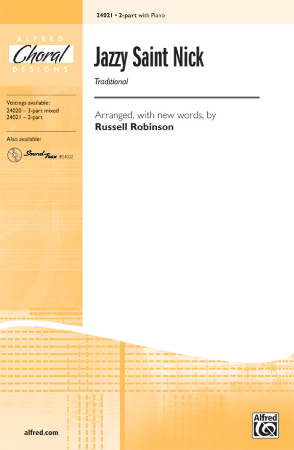 Jazzy Old Saint Nick : 2-Part : Russell L. Robinson : Sheet Music : 00-24021 : 038081261300