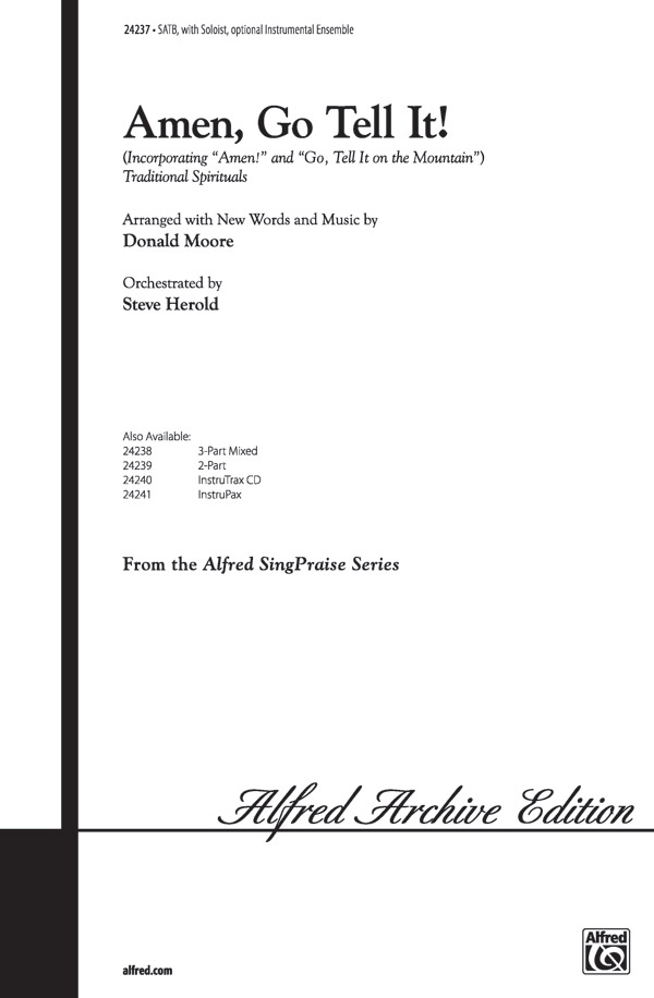 Amen, Go Tell It! : SATB : Donald Moore : Sheet Music : 00-24237 : 038081263977