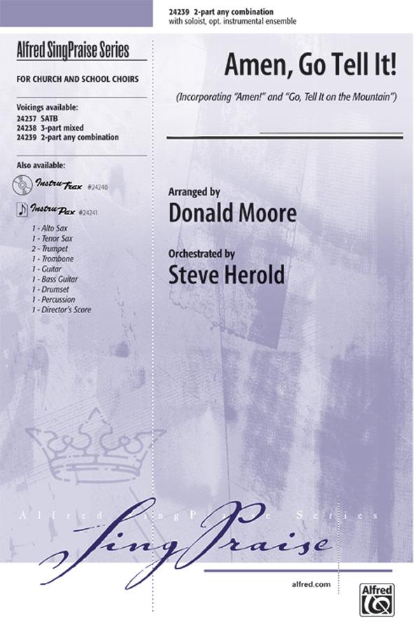 Amen, Go Tell It! : 2-Part : Donald Moore : Sheet Music : 00-24239 : 038081263991