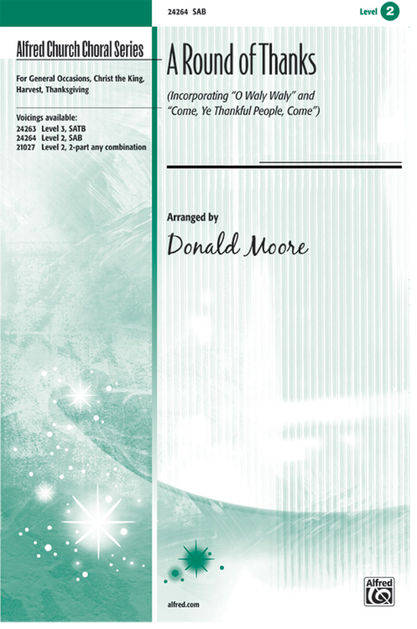 A Round of Thanks : SAB : Donald Moore : Sheet Music : 00-24264 : 038081264240