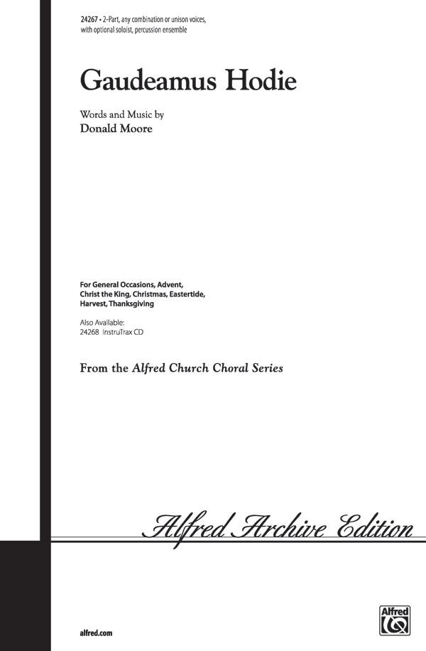 Gaudeamus Hodie : 2-Part : Donald Moore : Donald Moore : Sheet Music : 00-24267 : 038081264271