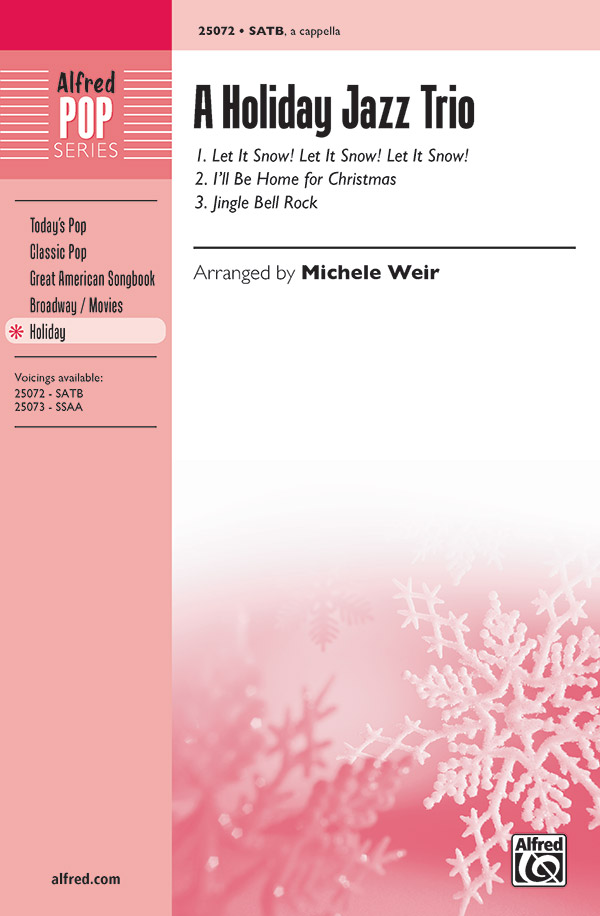 Let It Snow! Let It Snow! Let It Snow!  : SATB : Michele Weir : Sheet Music : 00-25072 : 038081267418