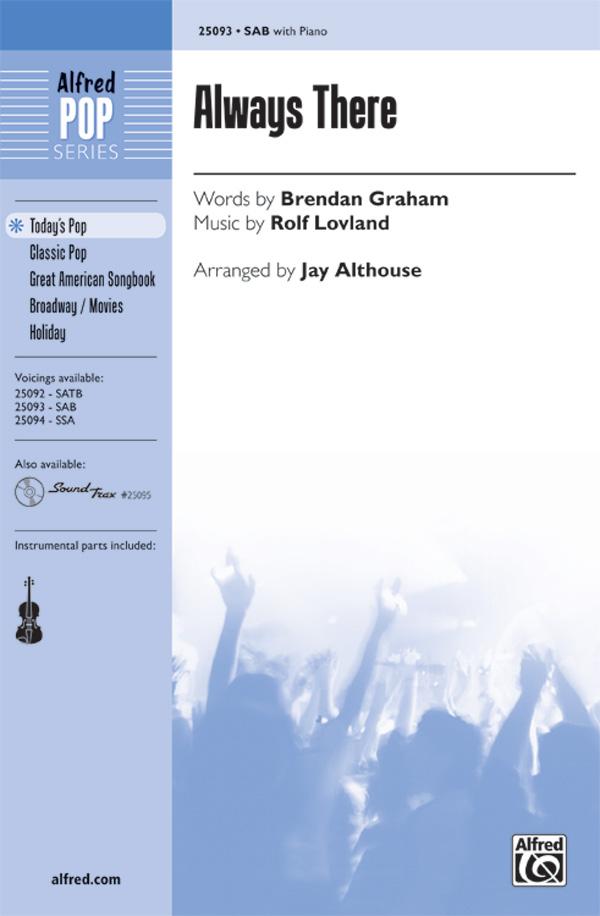 Always There : SAB : Jay Althouse : Rolf Lovland : Secret Garden : Sheet Music : 00-25093 : 038081267616