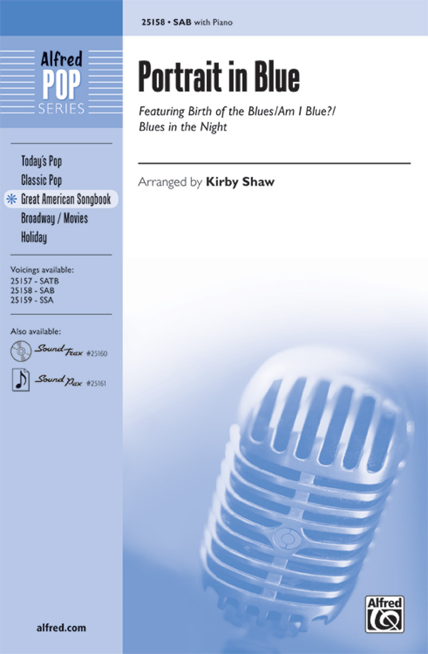 Portrait in Blue : SAB : Kirby Shaw : Sheet Music : 00-25158 : 038081266503