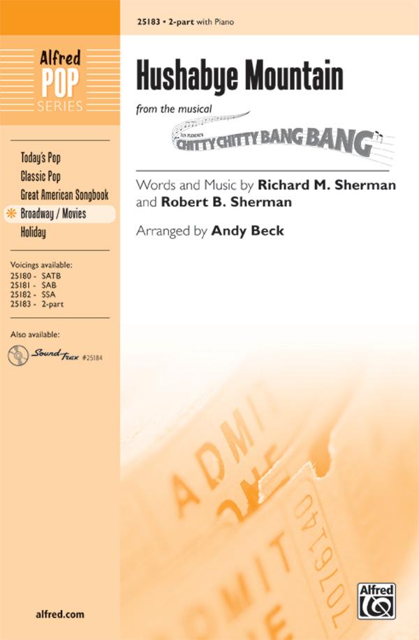 Hushabye Mountain : 2-Part : Andy Beck : Richard Sherman : Chitty Chitty Bang Bang : Sheet Music : 00-25183 : 038081266756