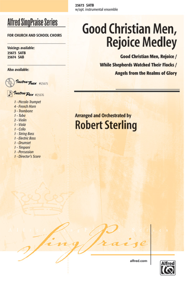 Good Christian Men, Rejoice Medley : SATB : Robert Sterling : Sheet Music : 00-25673 : 038081276311
