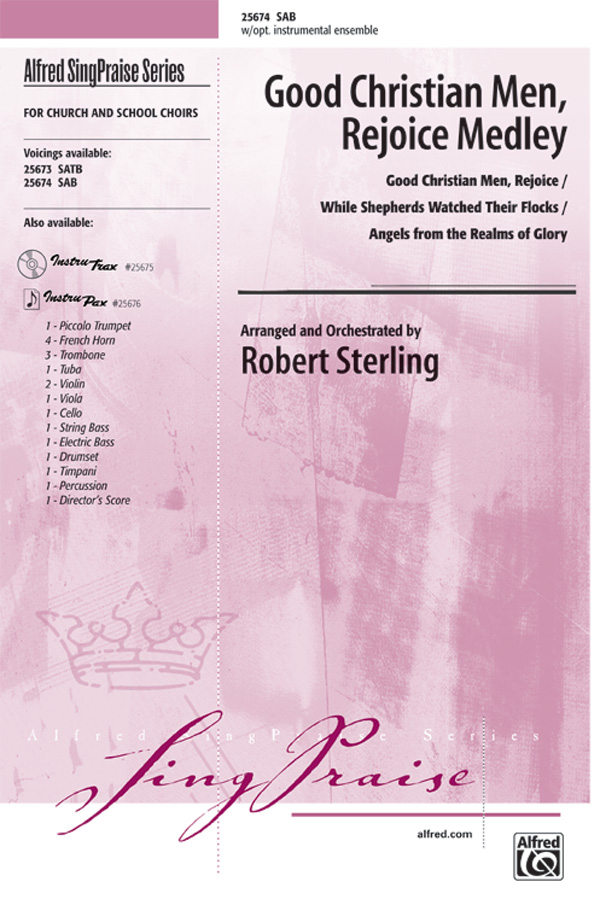Good Christian Men, Rejoice Medley : SAB : Robert Sterling : Sheet Music : 00-25674 : 038081276328