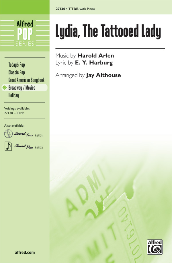 Lydia, the Tattooed Lady : TTBB : Jay Althouse : Harold Arlen : Sheet Music : 00-27130 : 038081293905